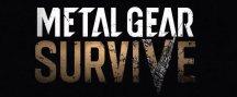 ¿Qué decir del nuevo Metal Gear Survive?